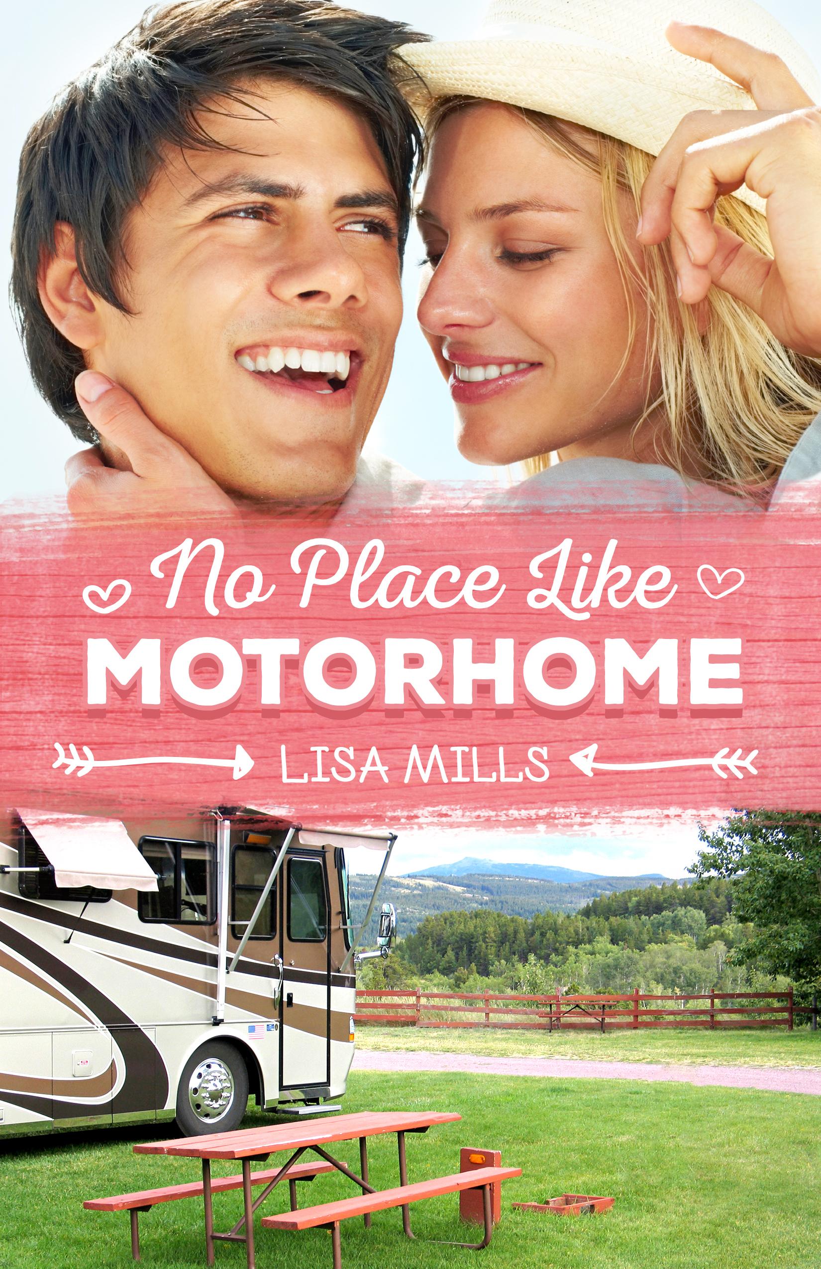 No Place Like Motorhome Lisa Mills