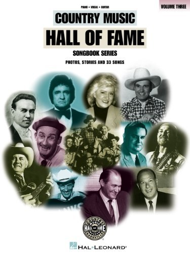 Country Music Hall of Fame - Volume 3 Songbook  by  Hal Leonard Corp.