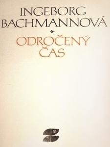 Odročený čas  by  Ingeborg Bachmann
