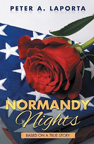 Normandy Nights Peter A. LaPorta