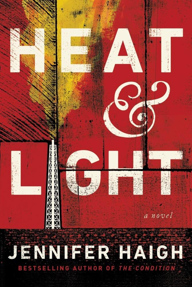 Heat and Light Jennifer Haigh