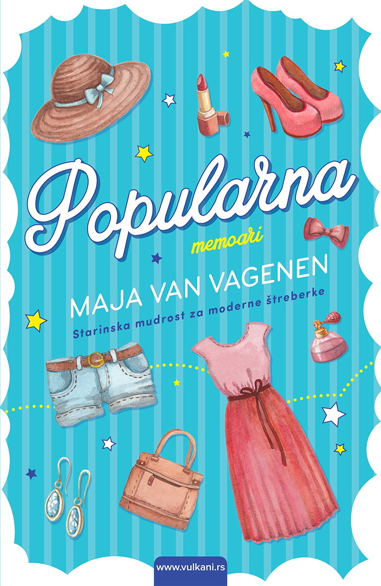 Popularna: starinska mudrost za moderne štreberke Maya Van Wagenen