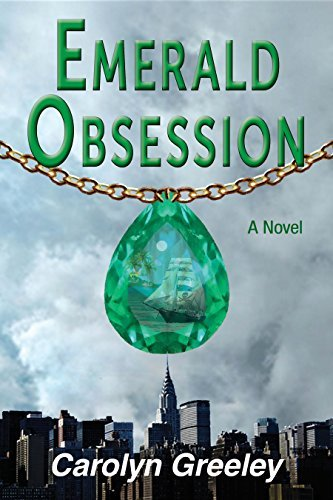 Emerald Obsession (The Found Mystery Series Book 1) Carolyn Greeley