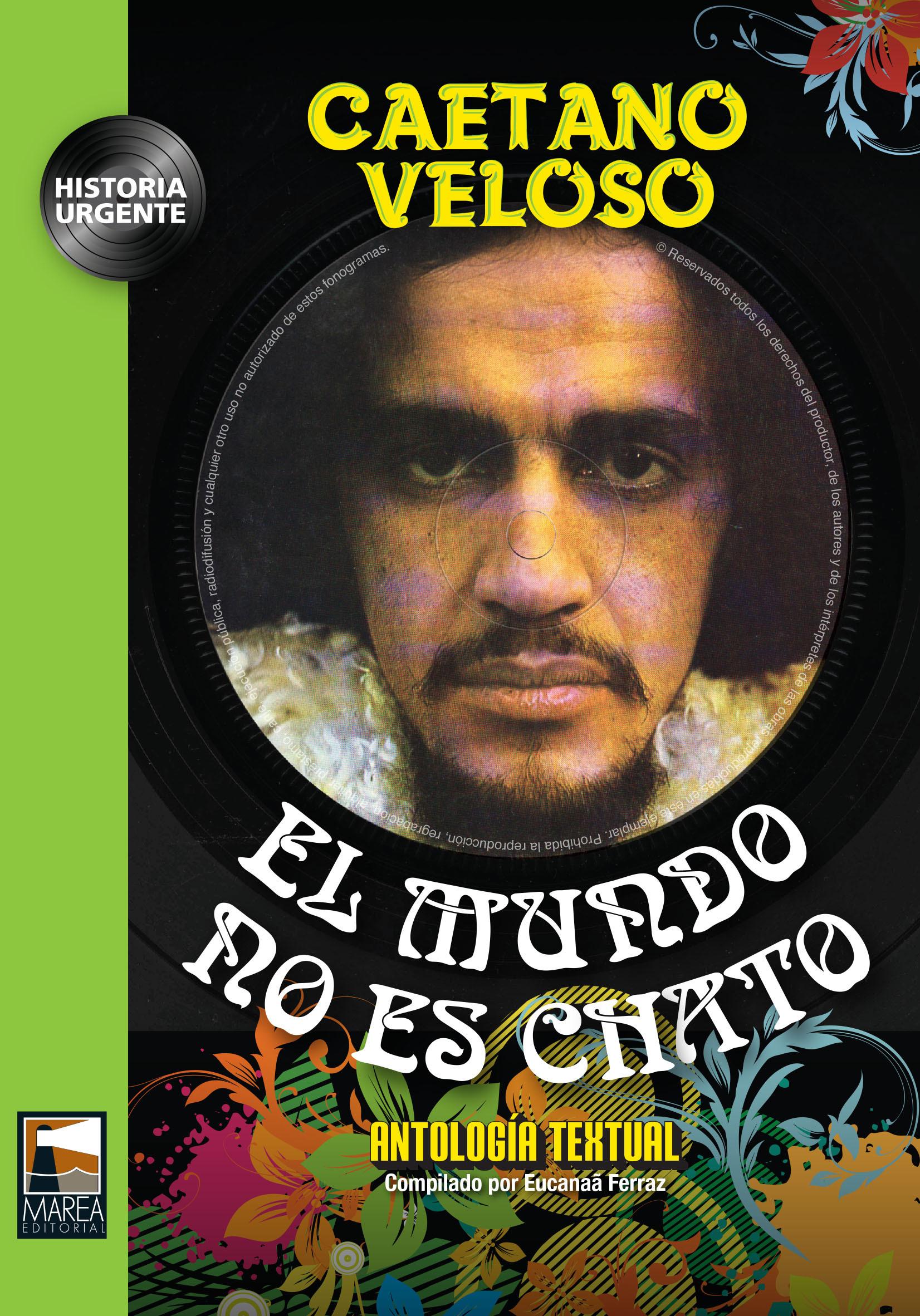 El mundo no es chato Caetano Veloso