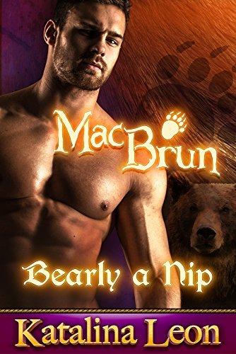 MacBrun, Bearly a Nip: ~Bite Of The Moon~ BBW Bear Romance Jackman