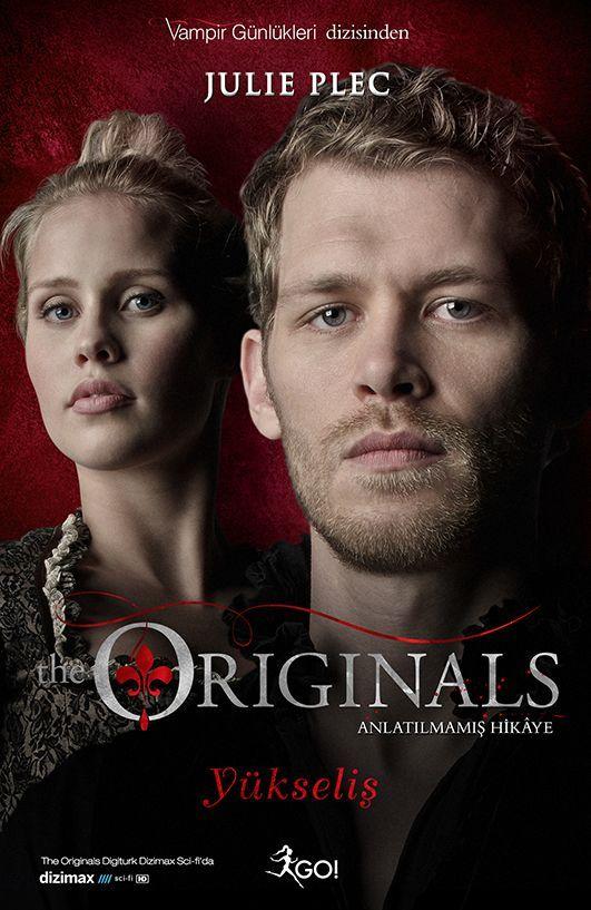 Yükseliş (The Originals, #1)  by  Julie Plec