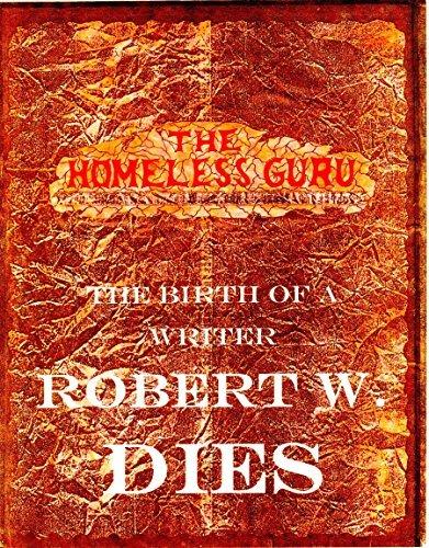 THE HOMELESS GURU  by  robert dies