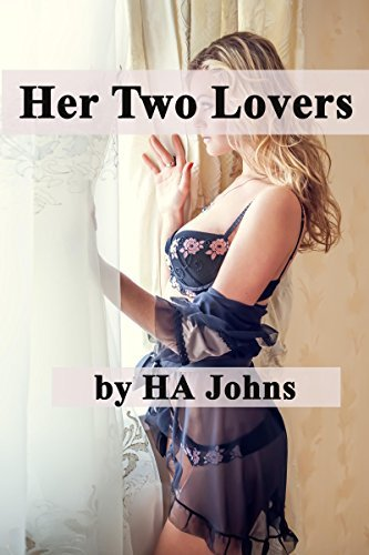 Her Two Lovers HA Johns
