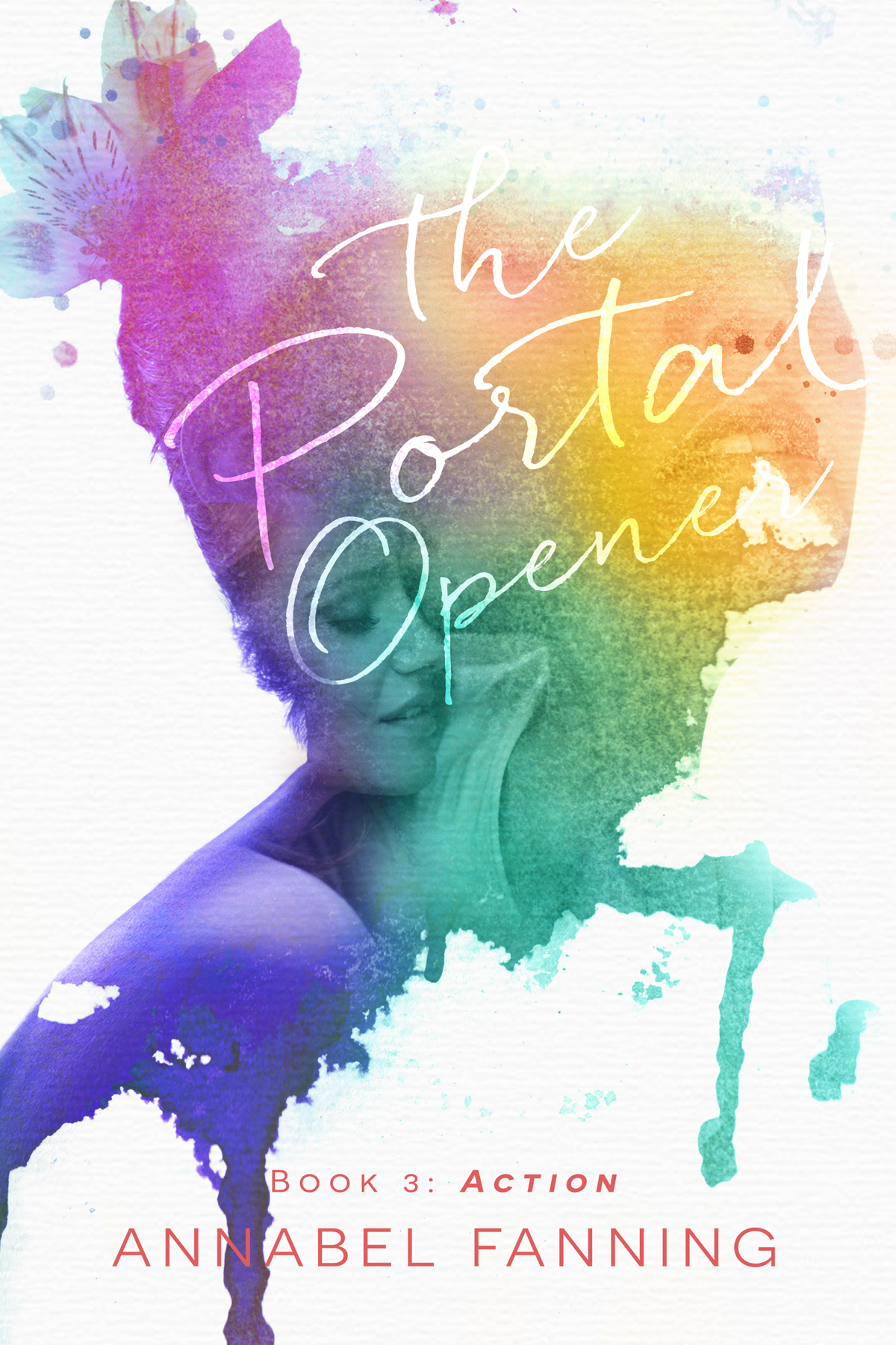 Action (The Portal Opener Trilogy #3)  by  Annabel Fanning