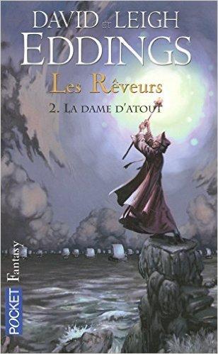 La dame datout (Les rêveurs, #2)  by  David Eddings