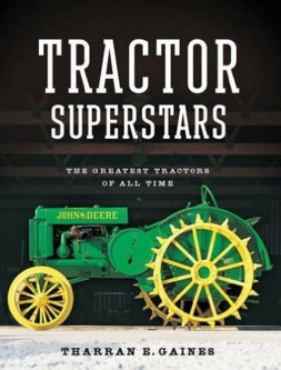 Tractor Superstars: The Greatest Tractors of All Time  by  Tharran E Gaines