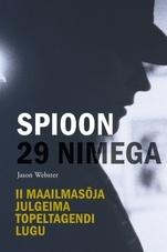 Spioon 29 nimega  by  Jason Webster