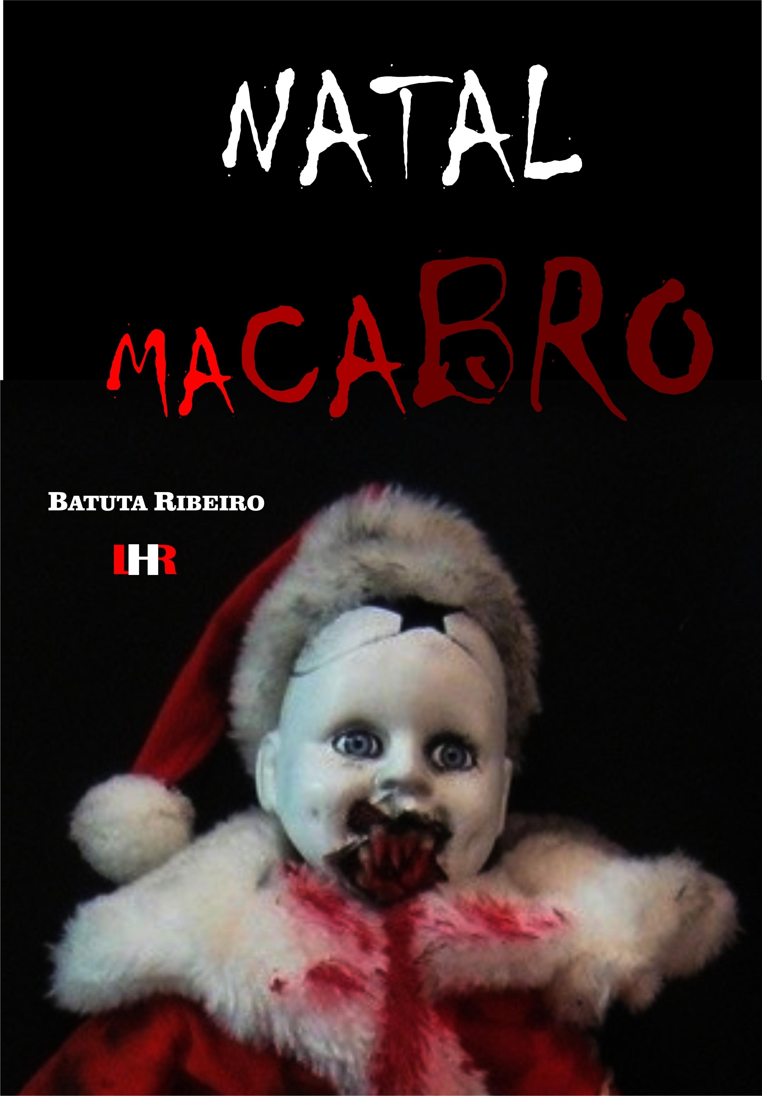 Natal macabro  by  Batuta Ribeiro