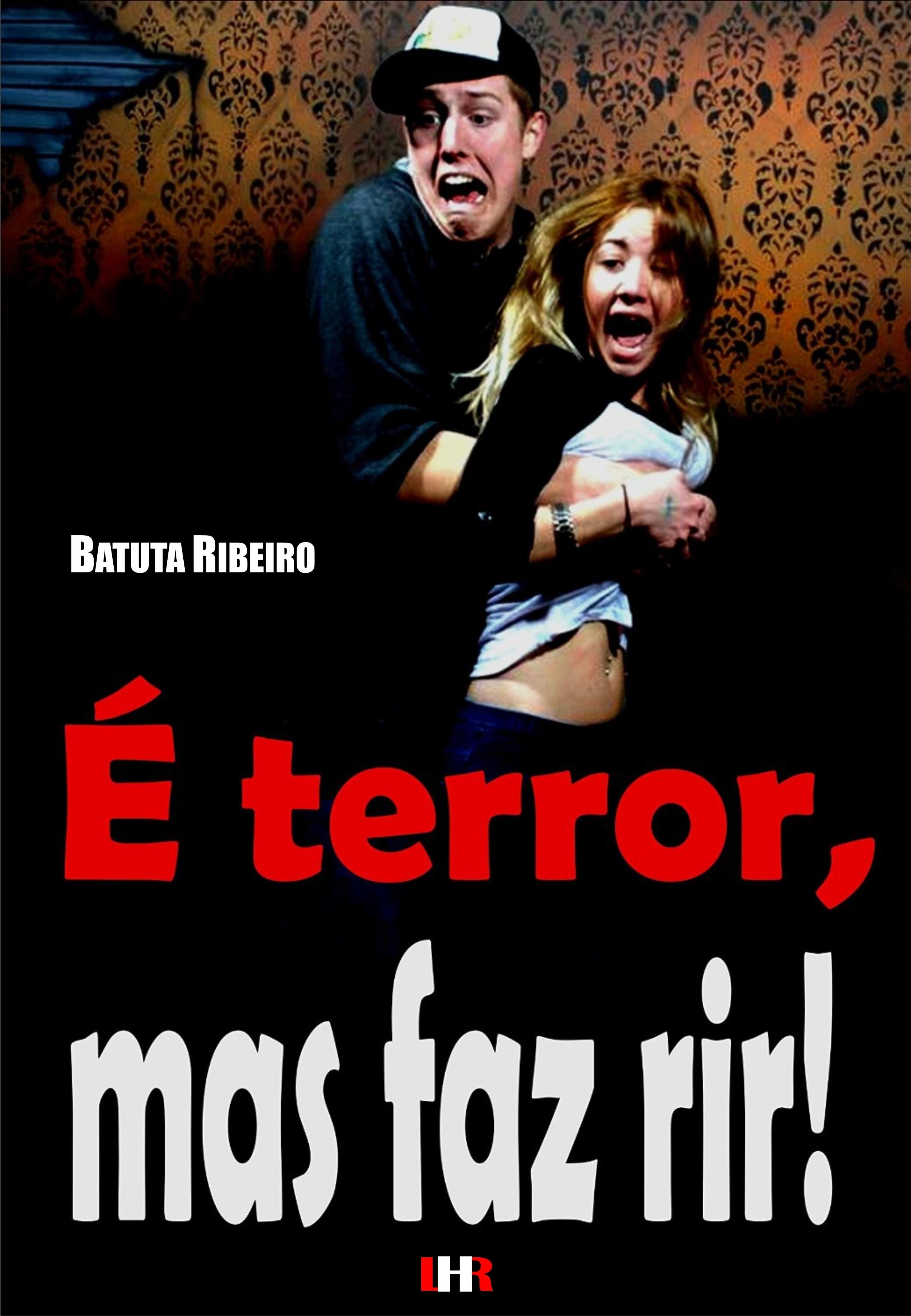 É terror, mas faz rir Batuta Ribeiro