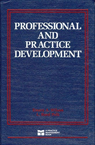 Professional and Practice Development  by  E.A. Wilson