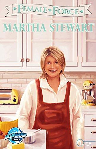 Female Force: Martha Stewart C.W. Cooke
