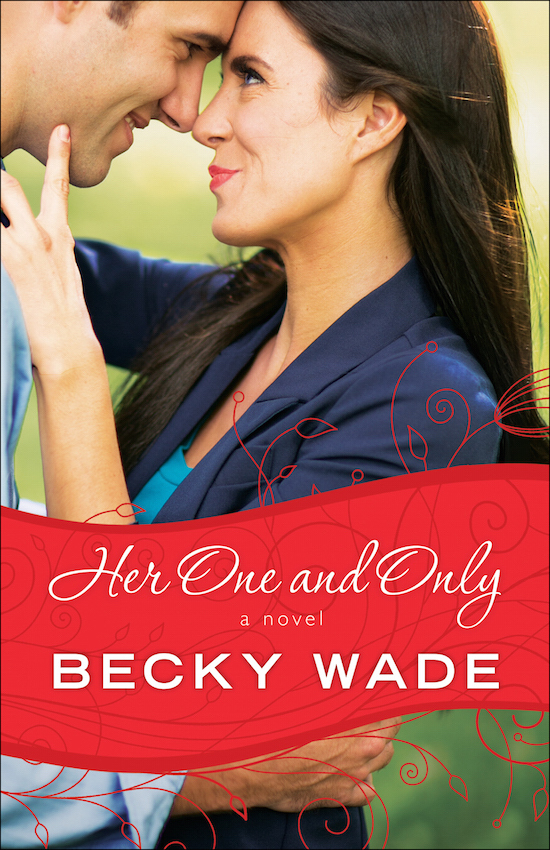 Her One and Only (Porter Family, #4) Becky Wade