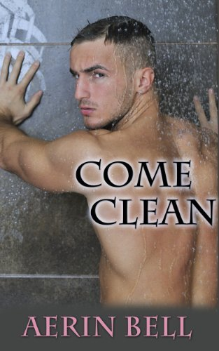 Come Clean  by  Aerin Bell