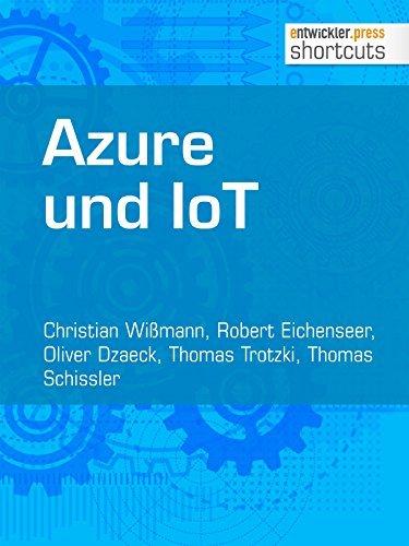 Azure und IoT (shortcuts 161)  by  Christian Wißmann