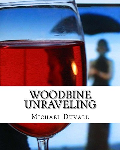 Woodbine Unraveling  by  Michael Duvall