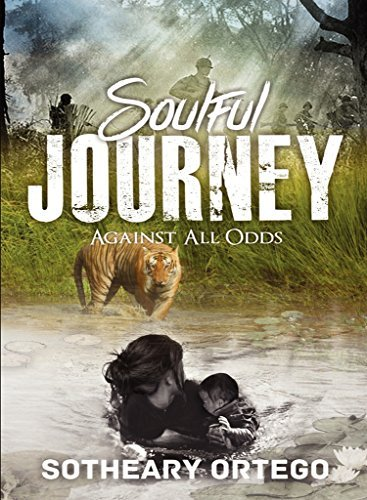 SOULFUL JOURNEY, Against All Odds  by  Sotheary Ortego