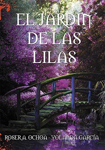 El jardín de las lilas (Océanos de Oscuridad (Spin Off)) Roser A. Ochoa