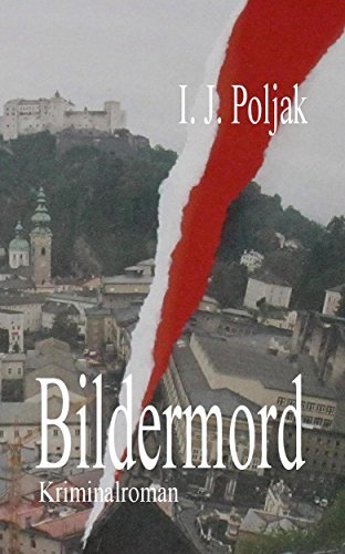 Bildermord  by  I. J. Poljak