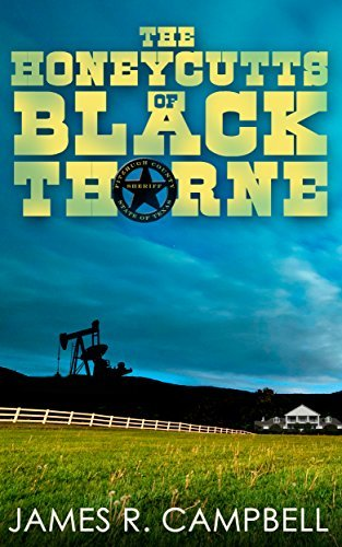 The Honeycutts of Blackthorne James R. Campbell