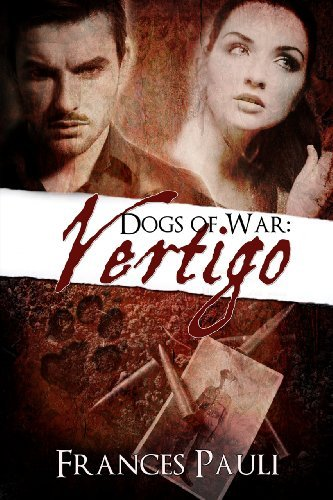 Dogs Of War: Vertigo Frances Pauli