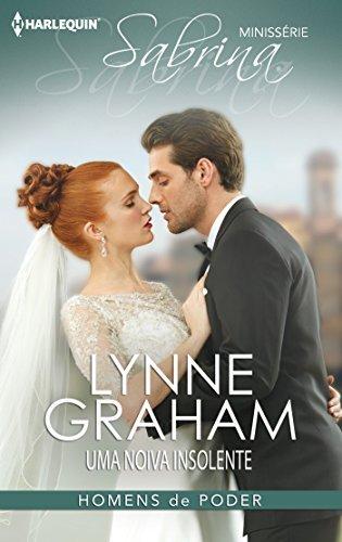Uma noiva insolente Lynne Graham