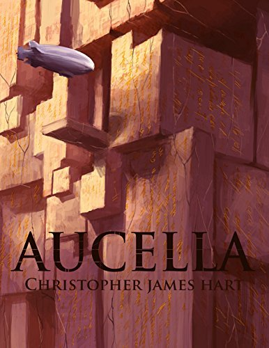 Aucella (Altered Stone Book 2) Christopher James Hart