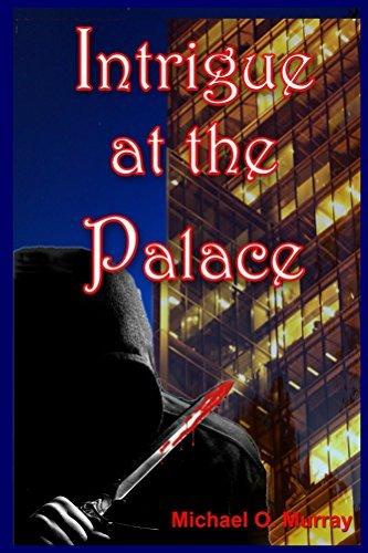 Intrigue at the Palace Michael Murray