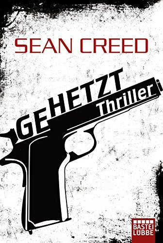 Gehetzt: Thriller  by  Sean Creed