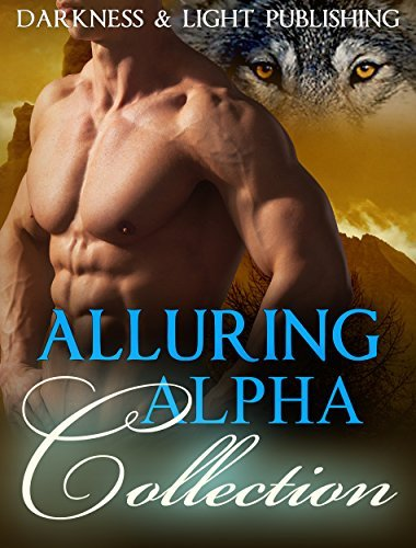 Alluring Alpha Collection Darkness and Light Publishing