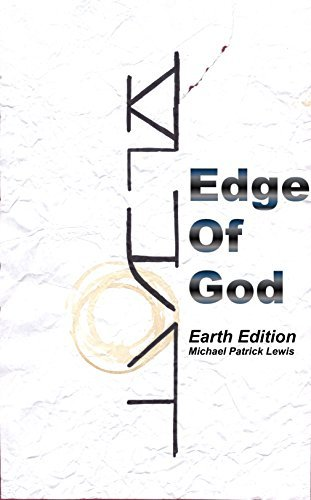 Edge Of God  by  Michael Patrick Lewis