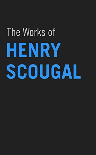 The Works of Henry Scougal  by  Henry Scougal
