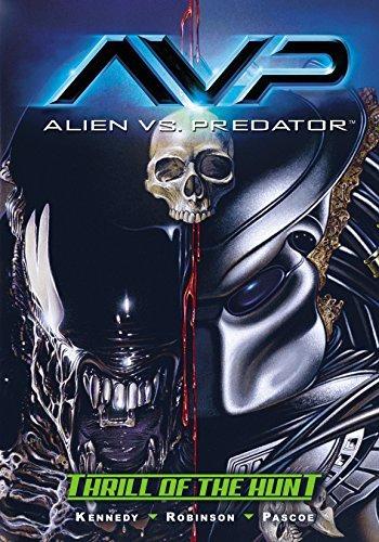 Alien vs. Predator #0: Thrill of the Hunt Mike Kennedy
