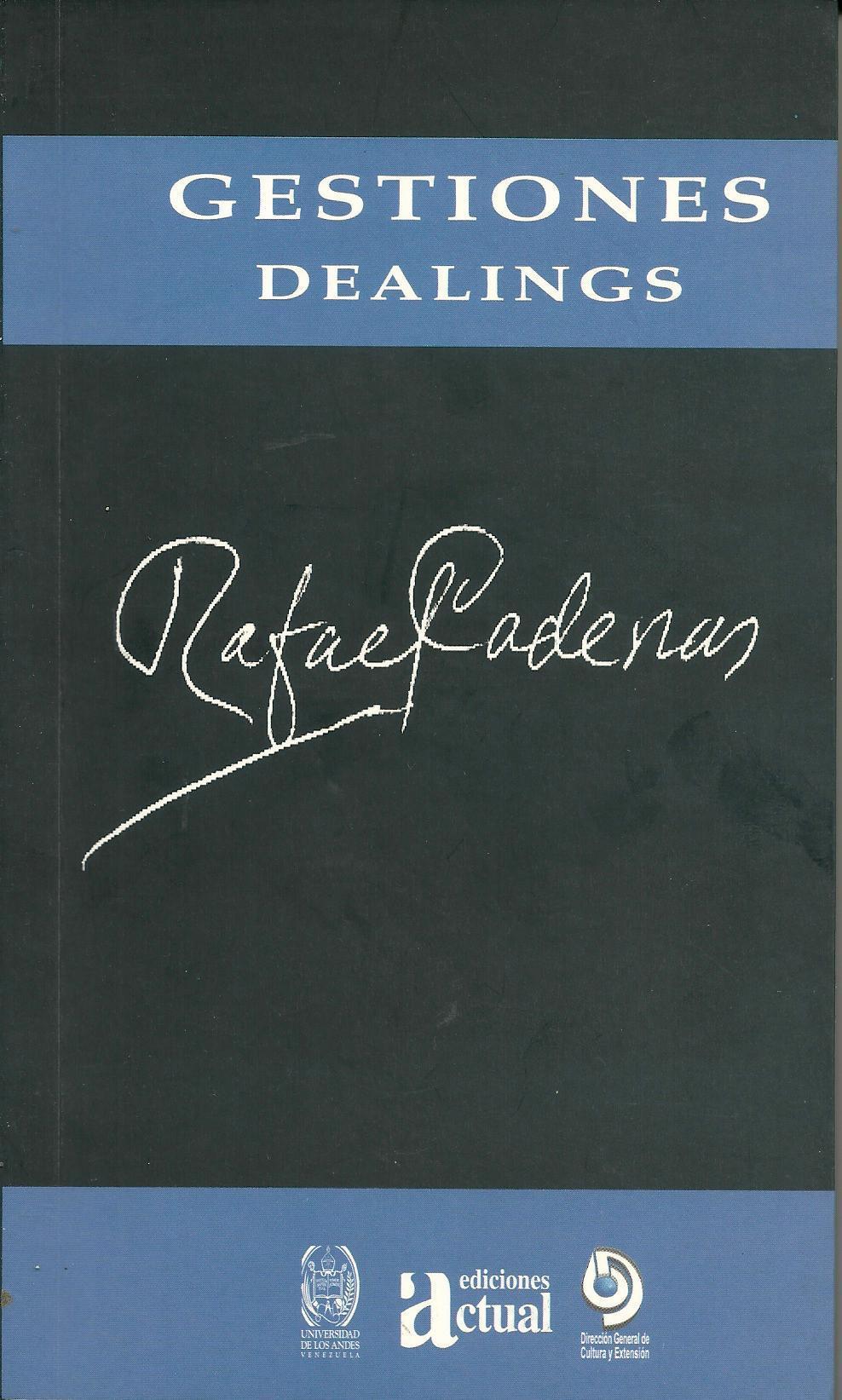 Gestiones / Dealings  by  Rafael Cadenas