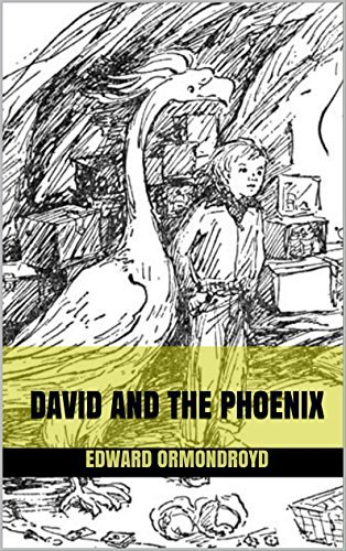 David and the Phoenix : complete with original Illustration  by  Edward Ormondroyd