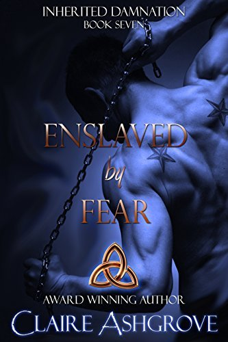 Enslaved Fear (Inherited Damnation Book 7) by Claire Ashgrove