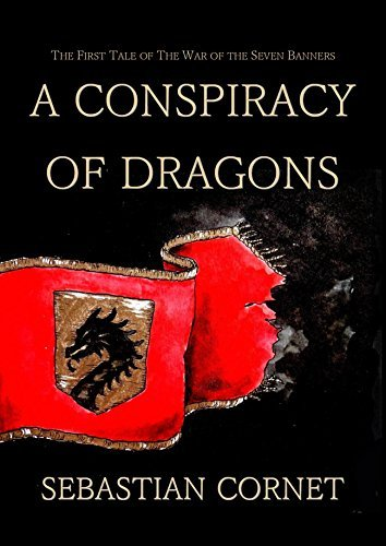 A Conspiracy of Dragons (The War of the Seven Banners Book 1)  by  Ilona Stujit