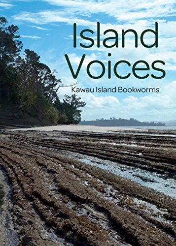 Island Voices  by  Members of the Kawau Bookworms Group