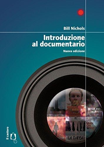 Introduzione al documentario Bill Nichols