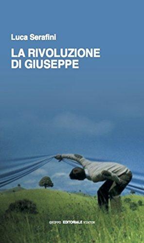 La rivoluzione di Giuseppe Luca Serafini