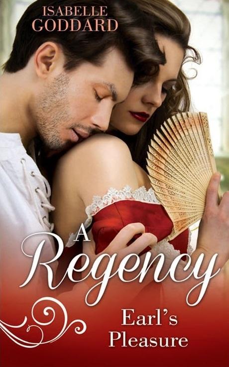 A Regency Earls Pleasure  by  Isabelle Goddard
