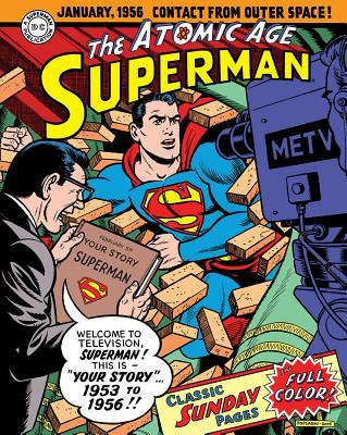 Superman: The Atomic Age Sundays Volume 2 (1953 1956)  by  Alvin Schwartz