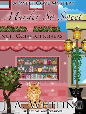 Murder So Sweet J A Whiting
