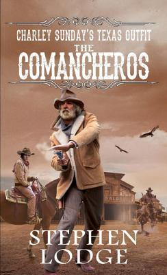 The Comancheros  by  Stephen Lodge