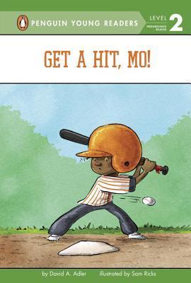 Get a Hit, Mo! David A. Adler