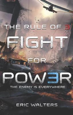 The Rule of Three: Fight for Power Eric Walters